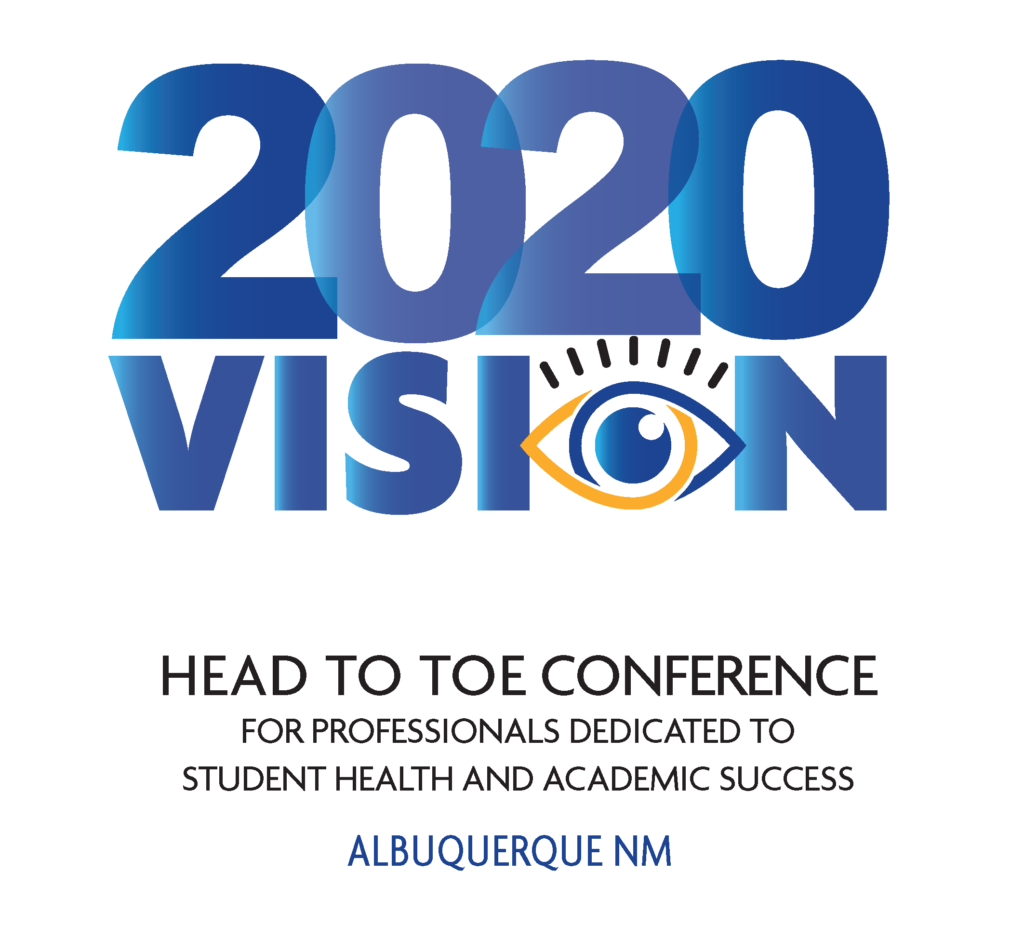 2020 Vision, Head to Toe Conference, For professionals dedicated to student health and academic success, Albuquerque, NM